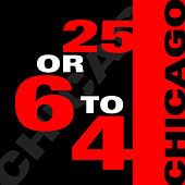 25 Or 6 To 4 by Chicago