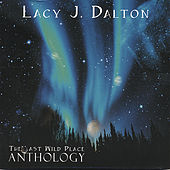 The Last Wild Place Anthology by Lacy J. Dalton