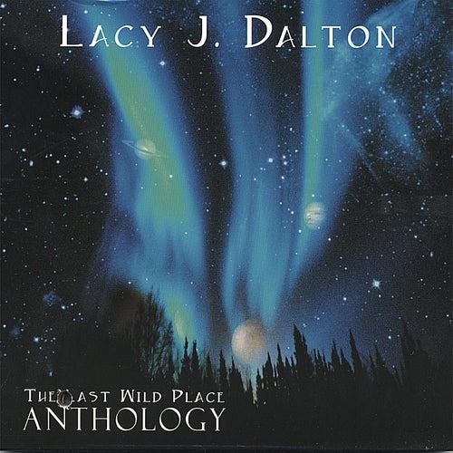 The Last Wild Place Anthology by Lacy J. Dalton
