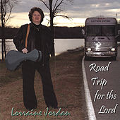 Road Trip For The Lord by Lorraine Jordan
