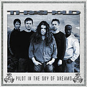 Pilot In The Sky Of Dreams by Threshold