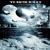 Dead Reckoning by Threshold