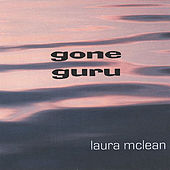 Gone Guru by Laura McLean