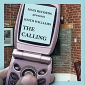 The Calling by Keith Williams
