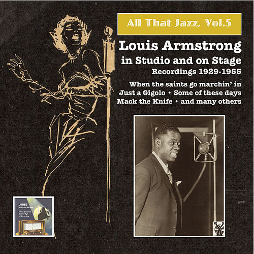 All that Jazz, Vol.5 – Louis Armstrong in Studio and on Stage by Louis Armstrong
