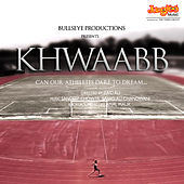 Khwaabb (Original Motion Picture Soundtrack) by Various Artists