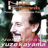 Nokie Edwards Plays Kayama Yuzo by Nokie Edwards