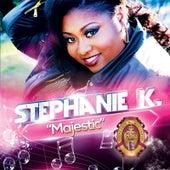 Majestic by Stephanie K