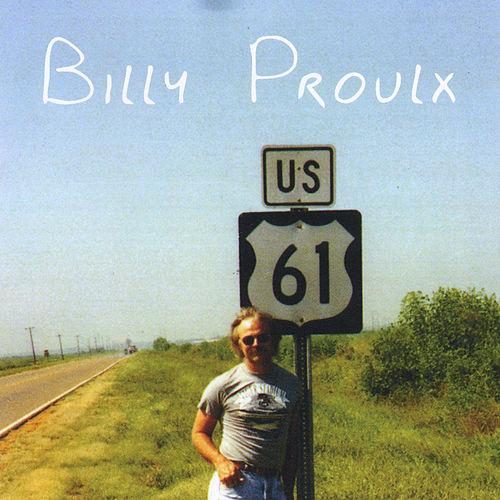 U.S. 61 by Billy Proulx