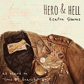 Hero & Hell by Keaton Simons