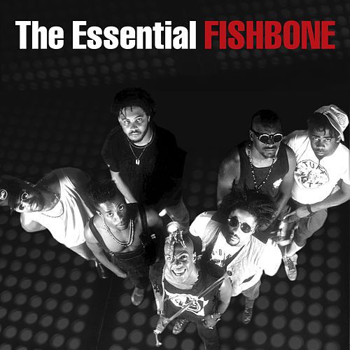 The Essential by Fishbone