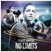 No Limits by Boyce Avenue