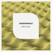 Dark & Long by Underworld