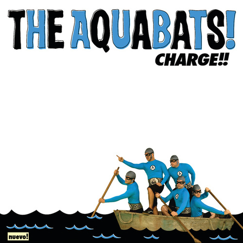 Charge!! by The Aquabats