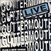 Live From The Pharmacy by Guttermouth