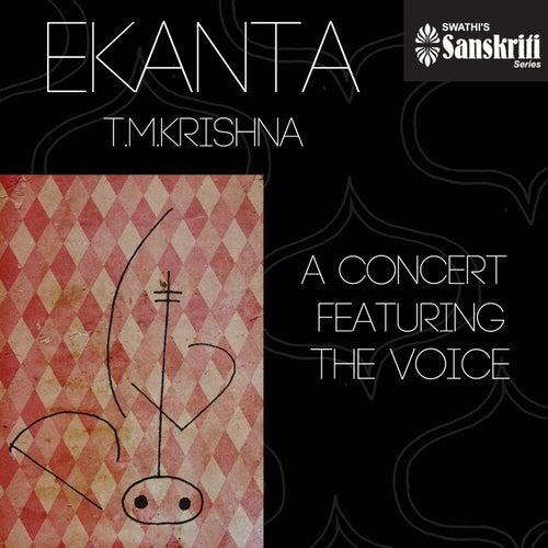 Ekanta: T. M. Krishna by T.M. Krishna