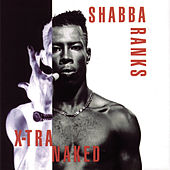 X-Tra Naked by Shabba Ranks