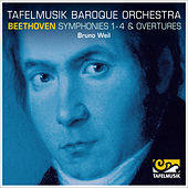 Beethoven: Symphonies 1-4, Overtures by Tafelmusik Baroque Orchestra