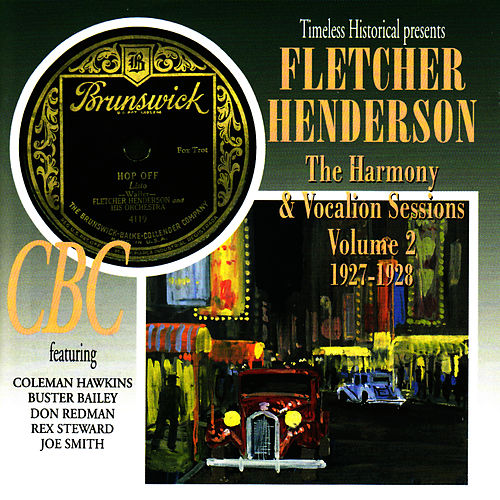 The Harmony & Vocalion Sessions, Vol. 2: 1927-1928 by Fletcher Henderson