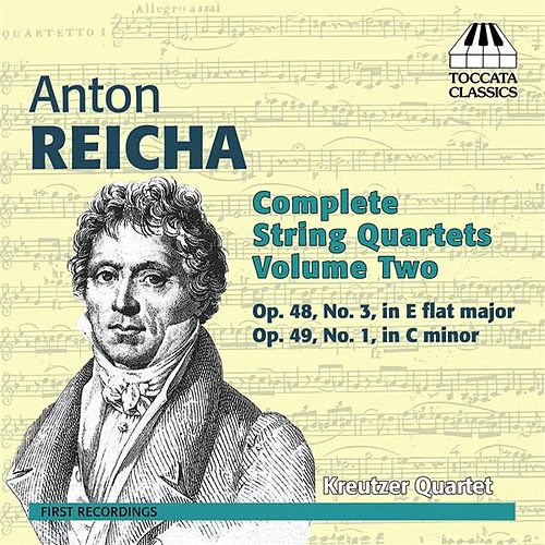 Reicha: Complete String Quartets, Vol. 2 by Kreutzer Quartet
