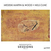 Woodstock Sessions Vol. 2 by Medeski, Martin and Wood