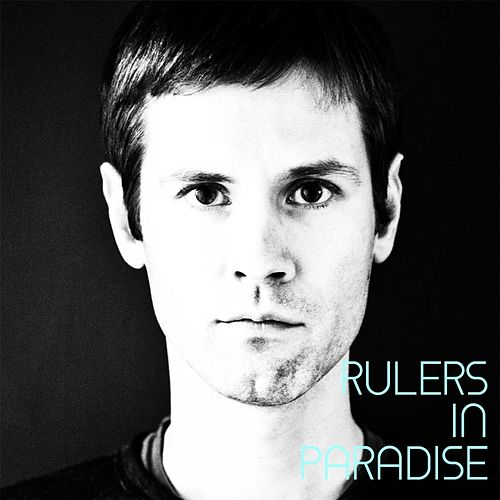 Rulers in Paradise by The Rulers