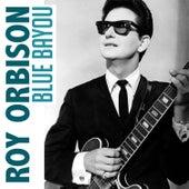 Blue Bayou von Roy Orbison