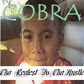 Tha Realest in Tha Hustle by Cobra
