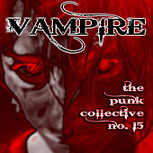 Vampire: The Punk Collective, Vol. 15 by Various Artists