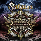 To Hell and Back by Sabaton