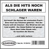Als die Hits noch Schlager waren Folge 1 by Various Artists