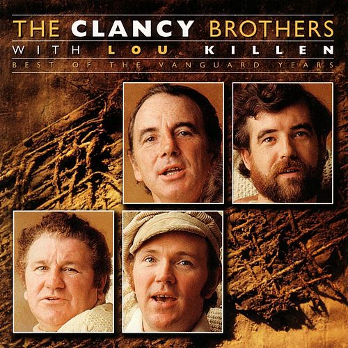 Best Of The Vanguard Years by The Clancy Brothers