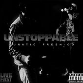Unstoppable by Lunatic