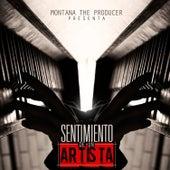 Montana The Producer Presenta: Sentimiento de un Artista by Various Artists