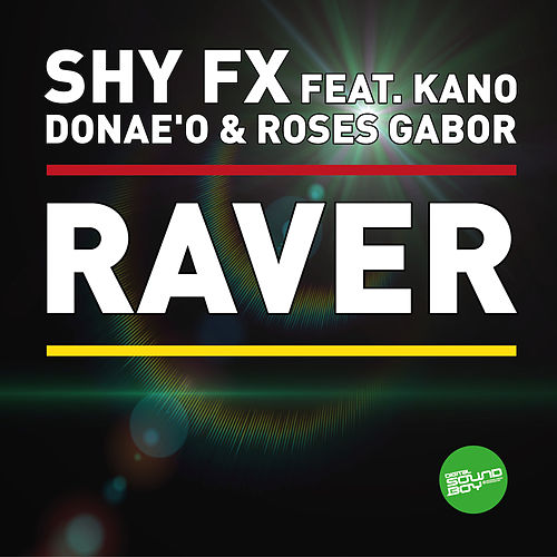 Raver EP by Shy FX
