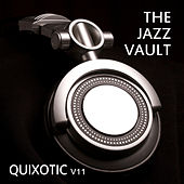 The Jazz Vault: Quixotic, Vol. 11 by Various Artists