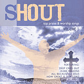 Shout – Top 100 Worship Songs, Vol. 7 by Various Artists