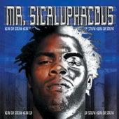 Mr. Sicaluphacous by Keak Da Sneak