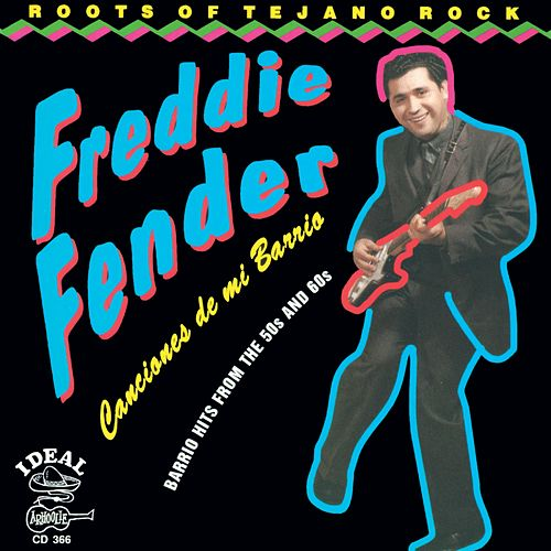 Canciones De Mi Barrio by Freddy Fender