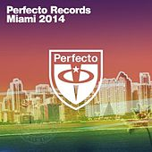 Perfecto Records - Miami 2014 by Various Artists