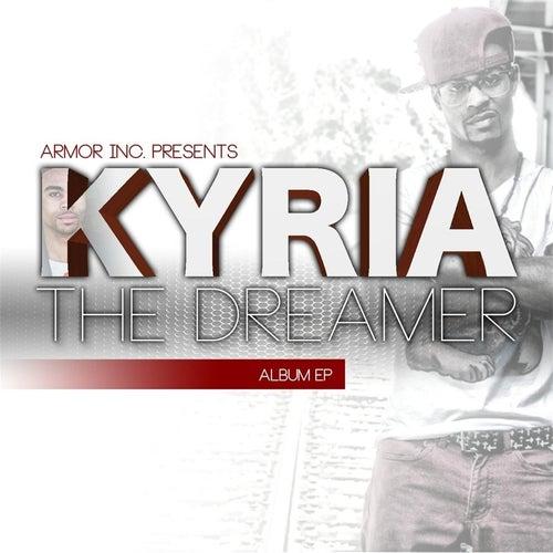 The Dreamer by Kyria