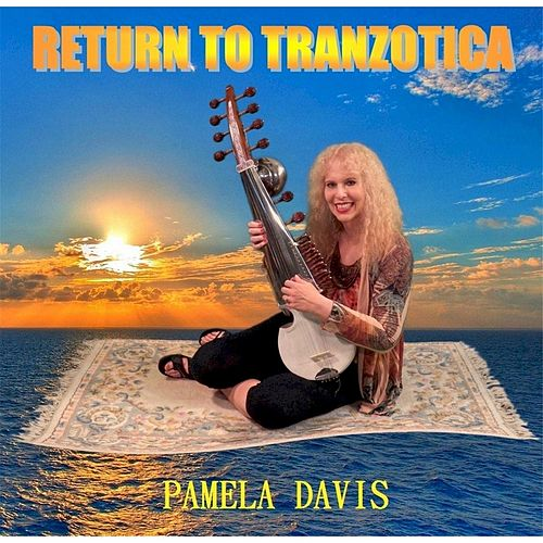 Return to Tranzotica by Pamela Davis