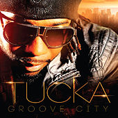 Groove City by Tucka