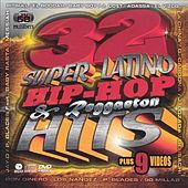 32 Super Latino Hip Hop & Reggaeton Hits by Various Artists