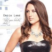 Take Your Burden Down by Erica Lane