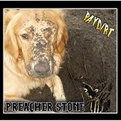 Paydirt by Preacher Stone