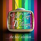 All Time TV Themes (The Best Selection) by Various Artists