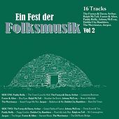 Ein Fest der Folksmusik, Vol. 2 by Various Artists