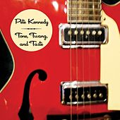 Tone, Twang, and Taste by Pete Kennedy