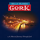 Bella Irlanda - Cork by Various Artists